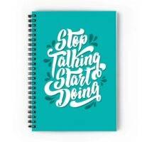Stop Talking Start doing Spiral Notebook